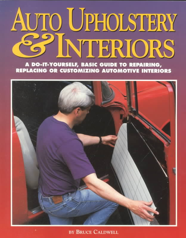 Auto Upholstery & Interiors By Caldwell, Bruce