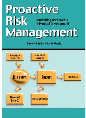 Proactive Risk Management By Smith, Preston G./ Merritt, Guy M.