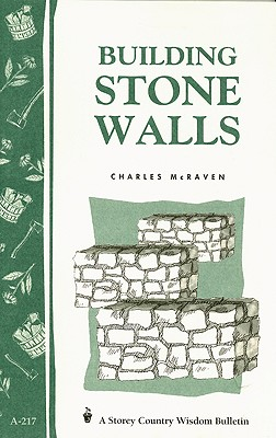 Building Stone Walls By McRaven, Charles